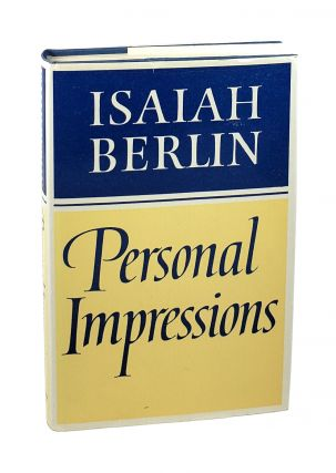 Personal Impressions. Isaiah Berlin, Henry Hardy, Noel Annan, ed., intro