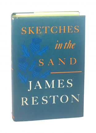Sketches in the Sand [signed to William Safire]. James Reston