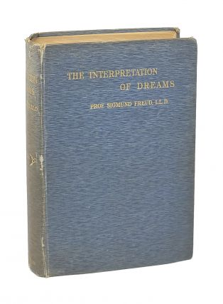 The Interpretation of Dreams. Sigmund Freud, A A. Brill, trans