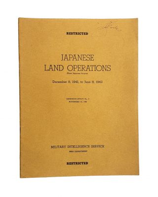 Japanese Land Operations (From Japanese Sources): December 8, 1941, to June 8, 1942. Campaign...