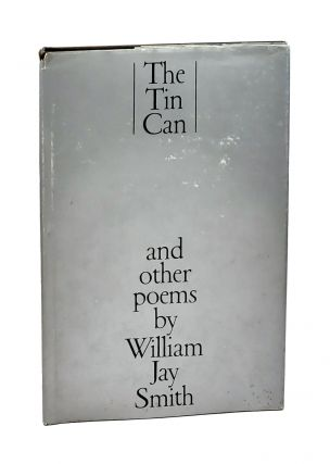 The Tin Can and Other Poems. William Jay Smith