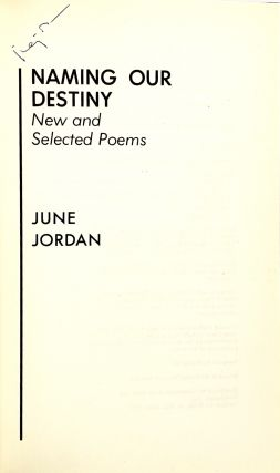 Naming Our Destiny: New and Selected Poems