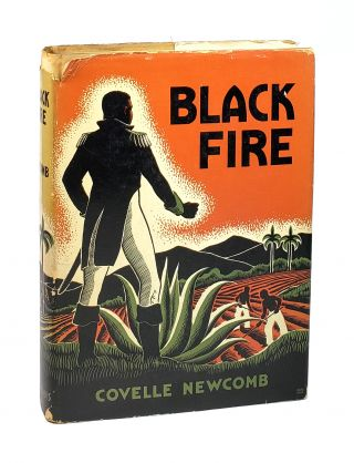Black Fire: A Story of Henri Christophe [Roland B. Scott copy]. Covelle Newcomb, Avery Johnson