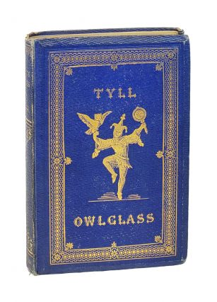 The Marvellous Adventures and Rare Conceits of Master Tyll Owlglass. Kenneth R. H. MacKenzie,...