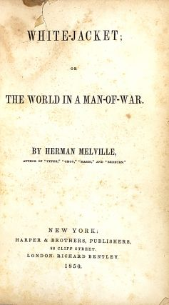White-Jacket; or The World in a Man-of-War