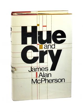 Hue and Cry [Signed]. James Alan McPherson