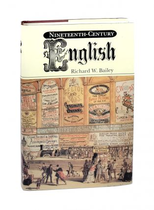 Nineteenth-Century English. Richard W. Bailey