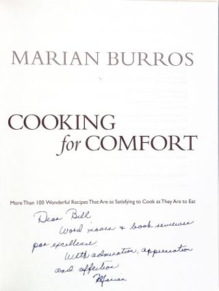 Cooking for Comfort: More Than 100 Wonderful Recipes That Are as Satisfying to Cook as They Are to Eat [Signed to William Safire]