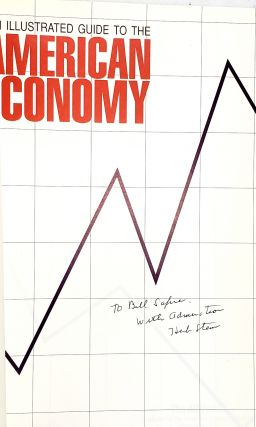 An Illustrated Guide to the American Economy: A Hundred Key Issues [Signed with TLS to William Safire]