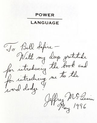 Power Language: Getting the Most out of Your Words [Signed to William Safire]