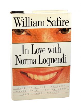 In Love With Norma Loquendi [with Signed Safire bookplate]. William Safire, Keith Bendis