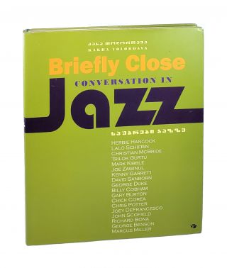 Briefly Close: Conversation in Jazz. Kakha Tolordava, Marta Tabukashvili, Rusudan Gorgadze,...