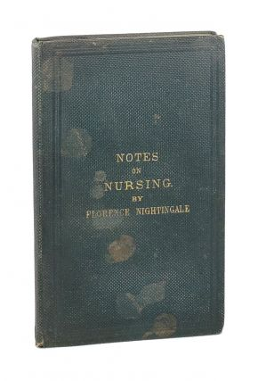Notes on Nursing: What It Is, and What It Is Not. Florence Nightingale