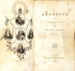 Laconics; or, the Best Words of the Best Authors (2 Vols in 1)