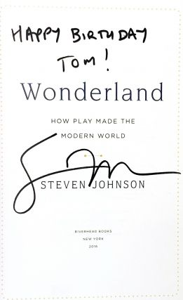Wonderland: How Play Made the Modern World [Signed]