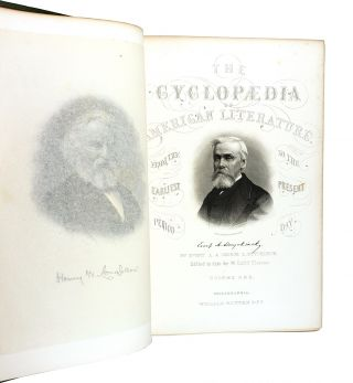 Cyclopaedia of American Literature: Embracing Personal and Critical Notices of Authors, And Selections from their Writings, From the Earliest Period to the Present Day; With Portraits, Autographs, and other Illustrations [Two Volumes]