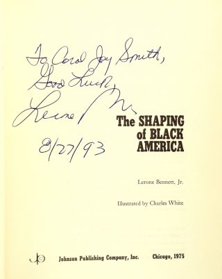 The Shaping of Black America [Signed]