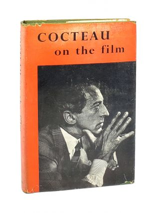 Cocteau on the Film. Andre Fraigneau, Vera Traill, trans