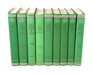 Roman History (Nine Volumes: Loeb Edition Complete). Dio Cassius, Earnest Carey, trans ed