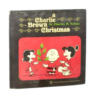 A Charlie Brown Christmas: Adapted from a Bill Melendez Production. Charles M. Schulz