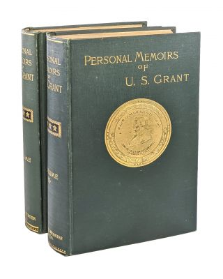 Personal Memoirs of U.S. Grant: In Two Volumes. Ulysses S. Grant