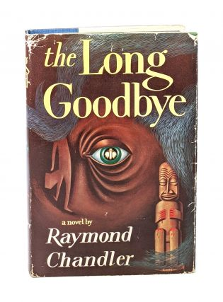 The Long Goodbye. Raymond Chandler