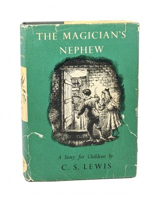 The Magician's Nephew [Fourth Impression]. C S. Lewis, Pauline Baynes