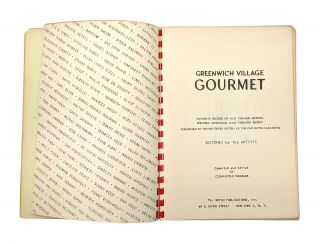 Greenwich Village Gourmet: Studio Cookery. Favorite Recipes of 100 Village Artists, Writers, Musicians, and Theatre People