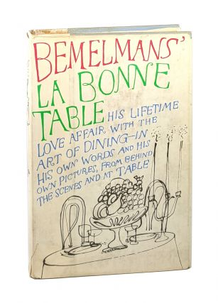La Bonne Table. Ludwig Bemelmans, Donald Friede, Eleanor Friede, ed