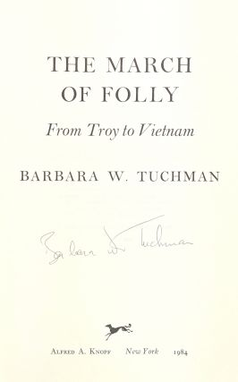 The March of Folly from Troy to Vietnam [Signed]