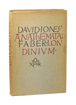 The Anathemata: Fragments of an Attempted Writing. David Jones