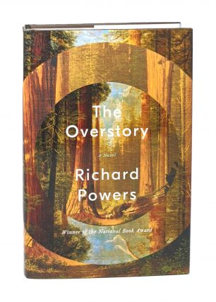 The Overstory [Signed First Printing]. Richard Powers