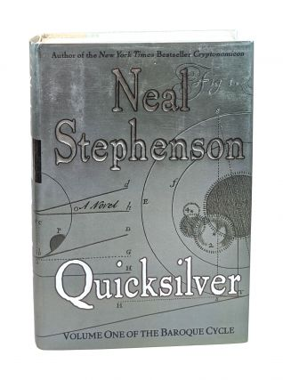Quicksilver: Volume One of the Baroque Cycle [Signed]. Neal Stephenson