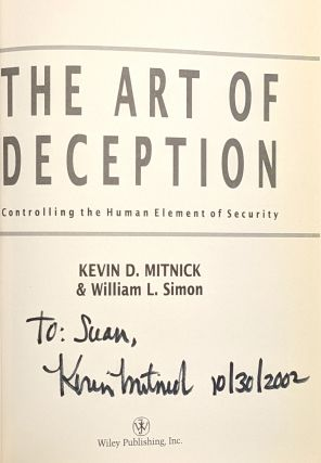 The Art of Deception: Controlling the Human Element of Security [Signed]