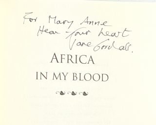 Africa in My Blood: An Autobiography in Letters, The Early Years [Signed w/ Signed Photo laid in]