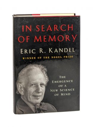 In Search of Memory: The Emergence of a New Science of Mind [Inscribed to William Safire]. Eric...