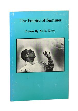 The Empire of Summer. M R. Doty, Mark Doty, Ruth Doty