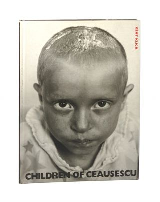 Children of Ceausescu [Signed by Muller]. Kent Klich, Herta Muller