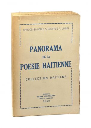 Panorama de la Poesie Haitienne: Collection Haitiana. Carlos St.-Louis, Maurice A. Lubin