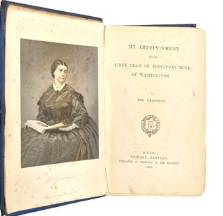 My Imprisonment and the First Year of Abolition Rule at Washington [William Safire copy]