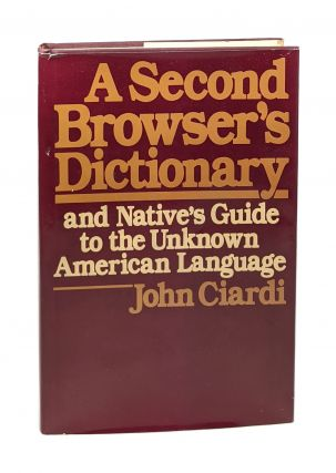 A Second Browser's Dictionary and Native's Guide to the Unknown American Language [Signed]. John...
