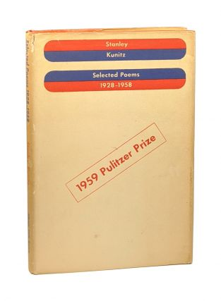 Selected Poems: 1928-1958 [Signed]. Stanley Kunitz