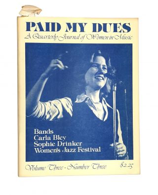 Paid My Dues: A Quarterly Journal of Women in Music, Volume Three, Number Three. Dorothy Dean, ed