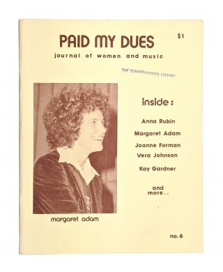 Paid My Dues: Journal of Women and Music, Number 6. Dorothy Dean, ed