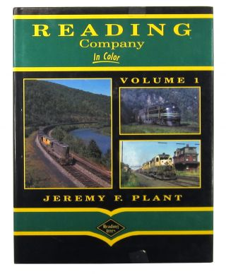 Reading Company in Color Vol. One. Jeremy F. Plant