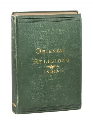 Oriental Religions and their Relation to Universal Religion: India. Samuel Johnson