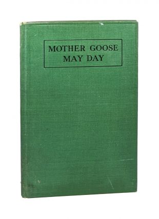 Mother Goose May Day. Kathleen Turner, Marguerite Wills, Linwood Taft, ed