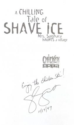 A Chilling Tale of Shave Ice: Mrs. Sugihara Haunts A Village [Signed]