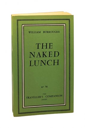 The Naked Lunch [The Traveller's Companion Series No. 76]