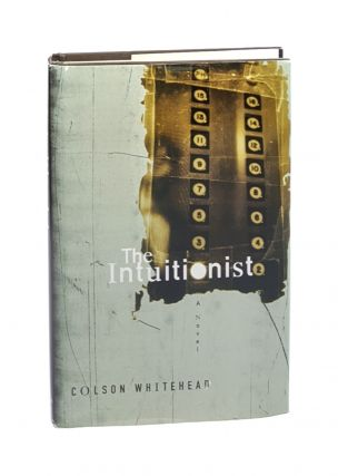 The Intuitionist: A Novel [Signed]. Colson Whitehead